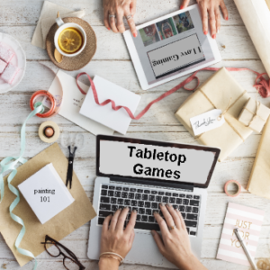 Tabletop Games - Family Time